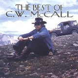 C.W. McCall - The Best of C.W. McCall
