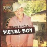 Travis Sinclair - Diesel Boy