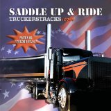 Truckers Tracks - Volume 1 - Sadddle Up and Ride